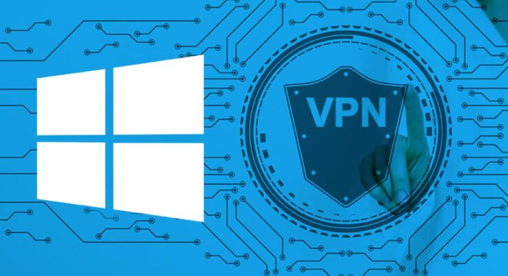 Comment se Connecter a un VPN sur windows 10 [Créer & Configurer]